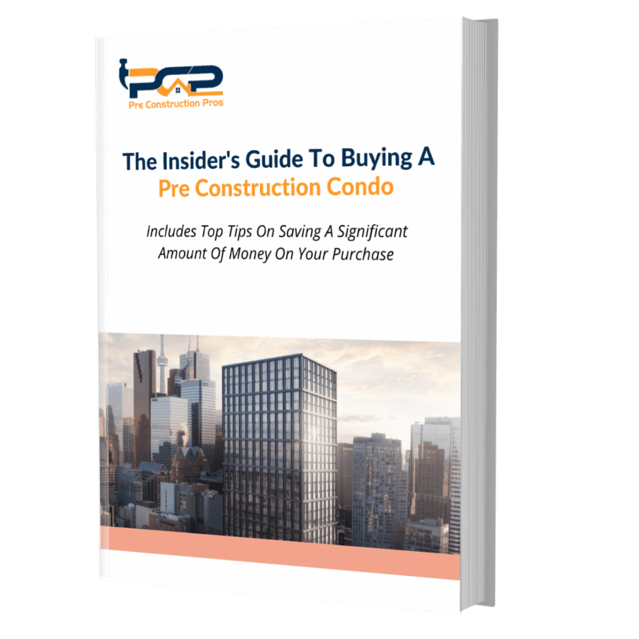 The Insider's Guide To Choosing Pre Construction ProjectsAnd Saving Massive Amounts Of Money